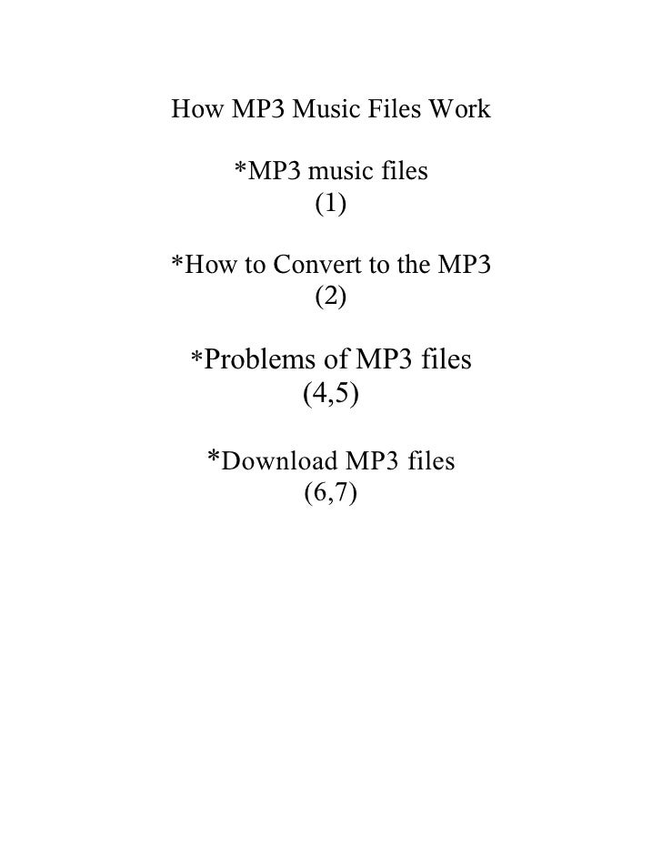 How MP3 Music Files Work       *MP3 music files           (1)  *How to Convert to the MP3            (2)   *Problems of MP...