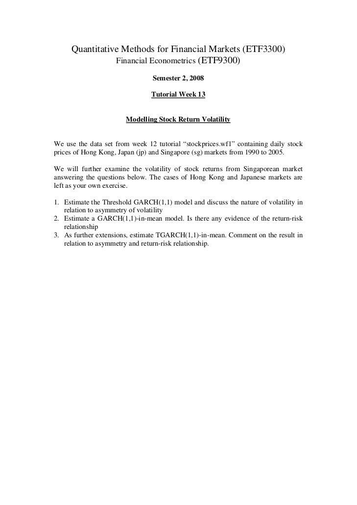 Quantitative Methods for Financial Markets (ETF3300)                Financial Econometrics (ETF9300)                      ...