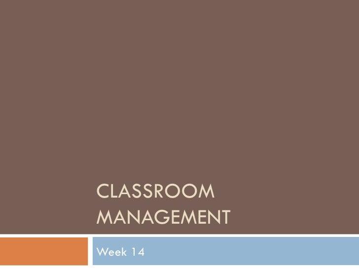 Week 14 Management