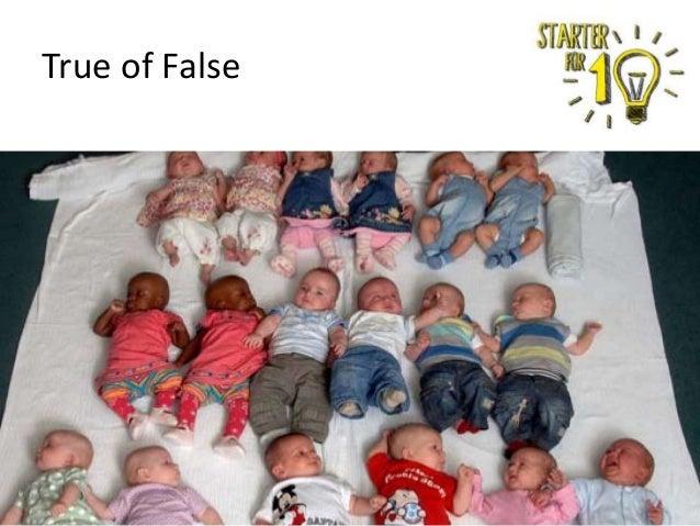 True of False