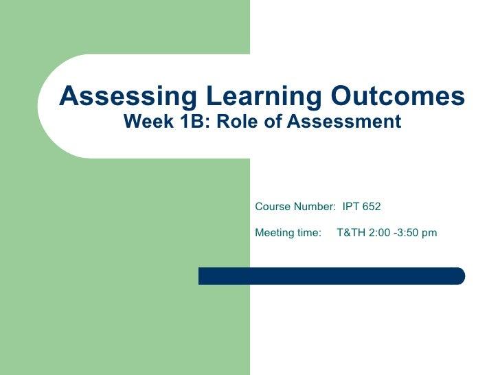 Week1 B Assessment Overview