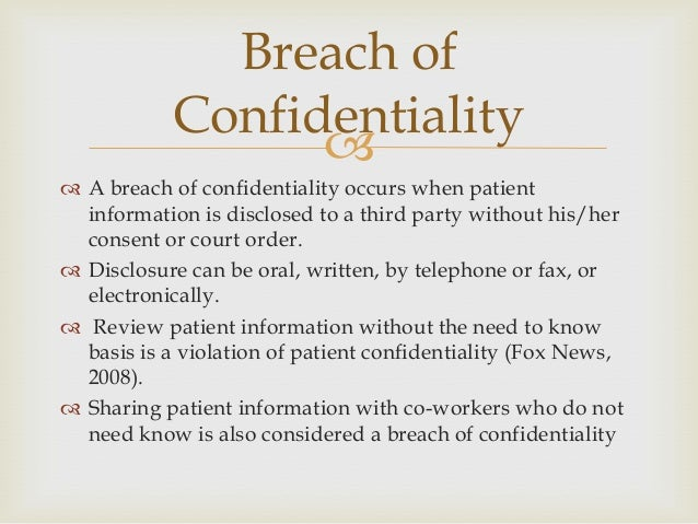 breach of confidentiality What is a breach of confidence - intellectual property specialist, daniel smith, looks at breach of confidence issues in depth.