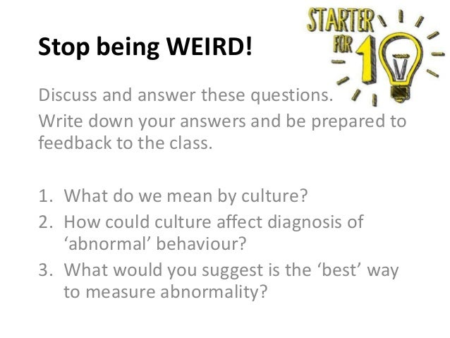 Discuss and answer these questions. Write down your answers and be prepared to feedback to the class. 1. What do we mean b...