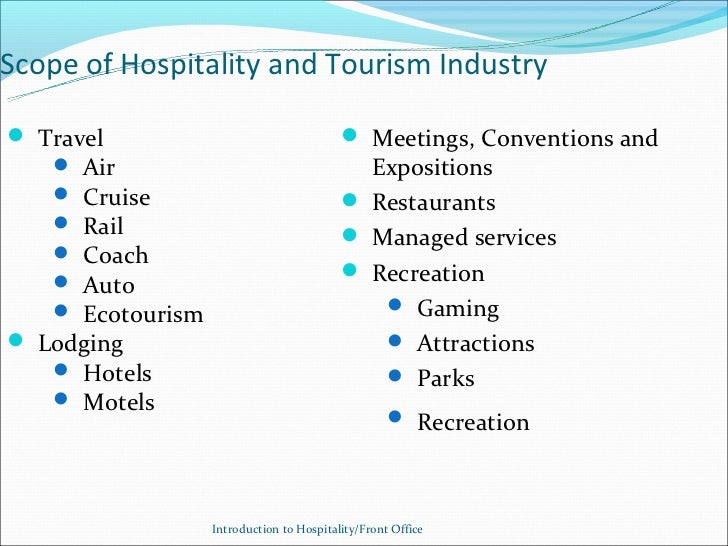 the tourism and hospitality industry Career clusters contain occupations in the same field of work that require similar skills students, parents, and educators can use career clusters to help focus education plans towards obtaining the necessary knowledge, competencies, and training for success in a particular career pathway.