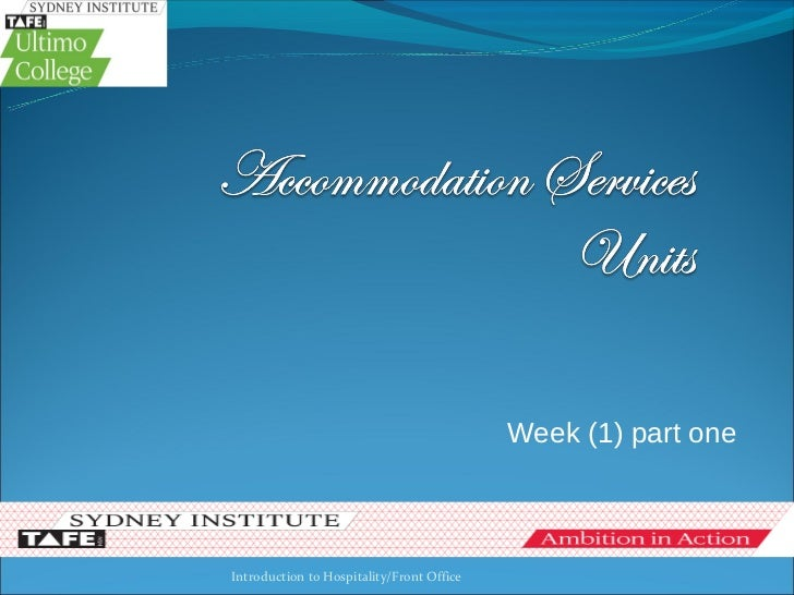 Week (1) part oneIntroduction to Hospitality/Front Office