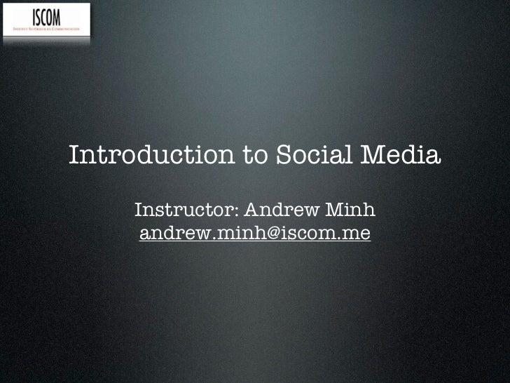 ISCOM | Intro to Social Media, Week 1
