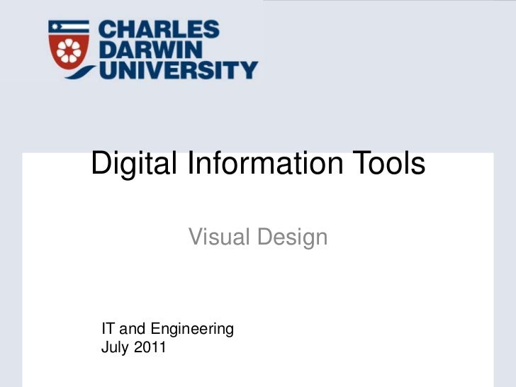 Digital Information Tools<br />Visual Design<br />