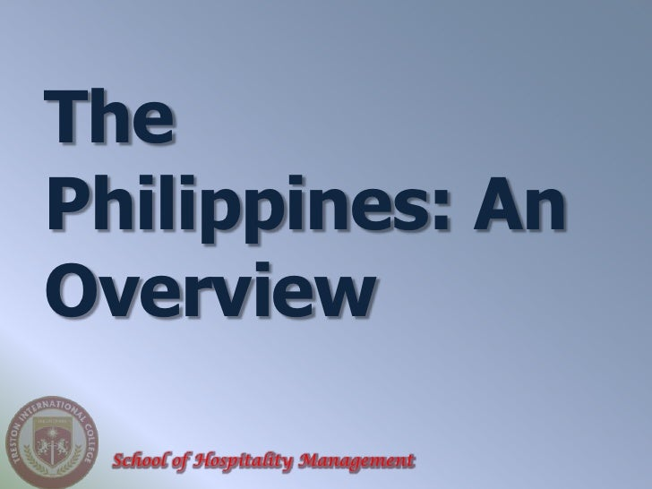 ThePhilippines: AnOverview School of Hospitality Management