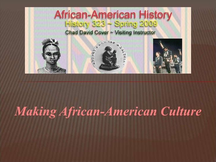 African-American History ~ Week Two Lecture