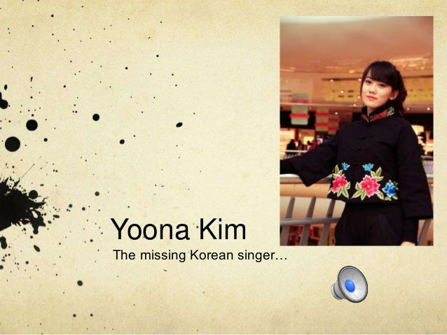 Yoona KimThe missing Korean singer…