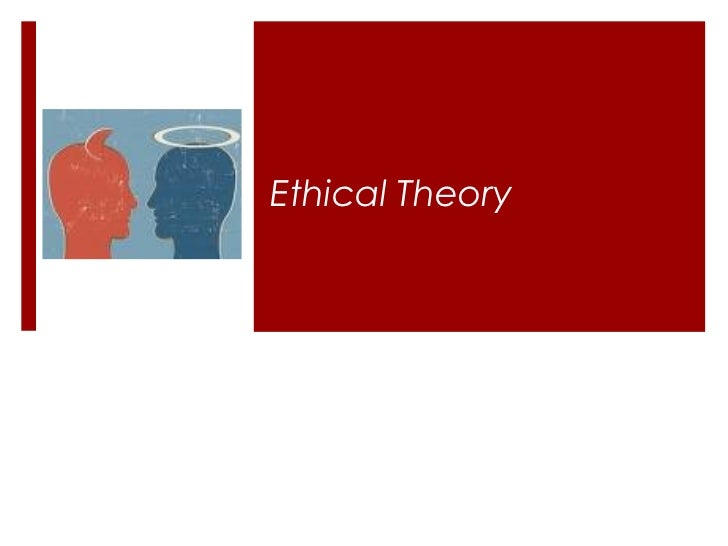 uses of ethical theories essays