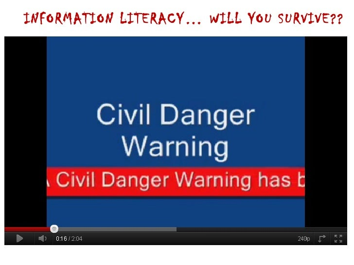 INFORMATION LITERACY… WILL YOU SURVIVE??