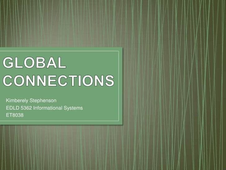 Kimberely StephensonEDLD 5362 Informational SystemsET8038