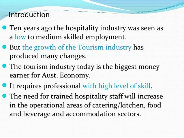 characteristics of hospitality industry Pricing in the hospitality industry: an implicit markets approach [electronic  version] fiu  on a set of other household characteristics such as income and.