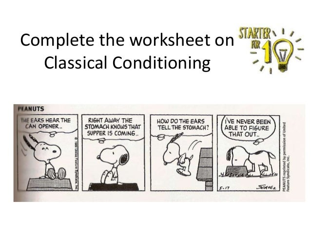 Complete the worksheet on Classical Conditioning