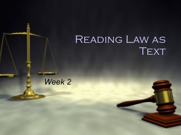 Reading Law as Text Week 2