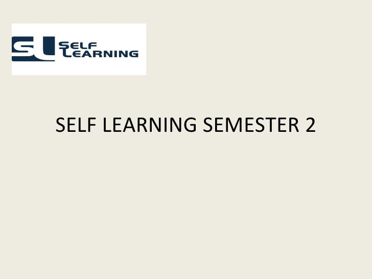 SELF LEARNING SEMESTER 2