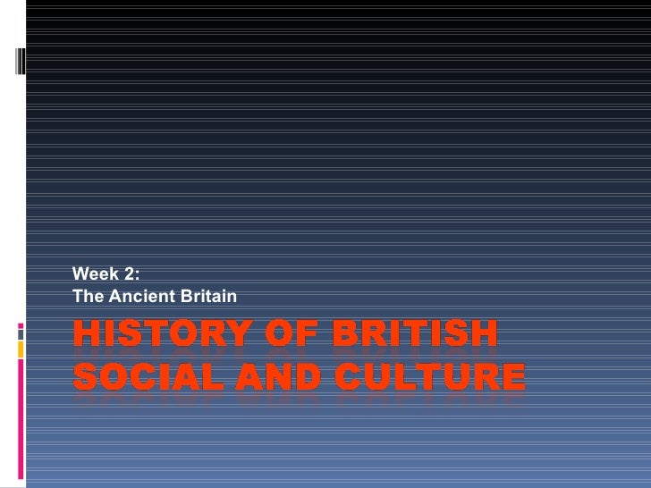Week 2: The Ancient Britain
