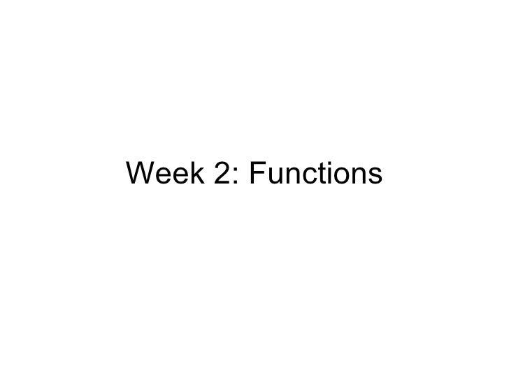 Week 2: Functions
