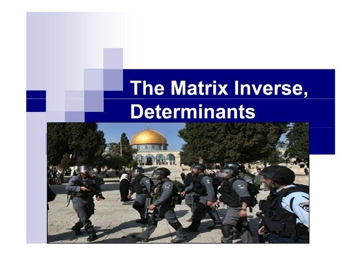 a    b Definition: For a 2 2 matrix     A                                        c   d define its determinant by: det(A) =...