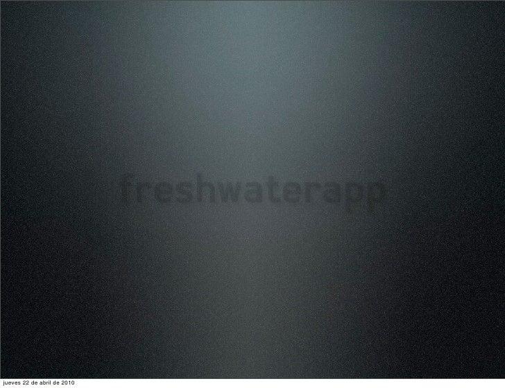 freshwater app - week 3