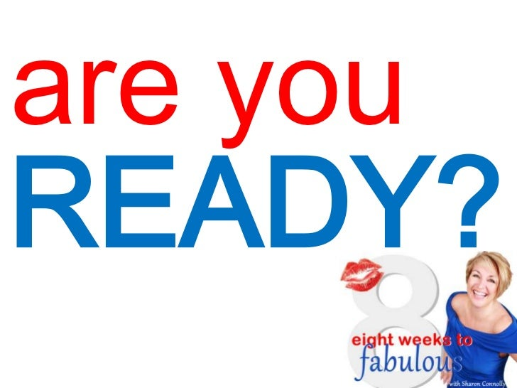 are youREADY?