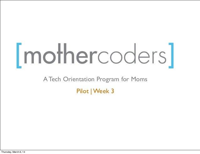 MotherCoders Week 3 - The Internet of Things