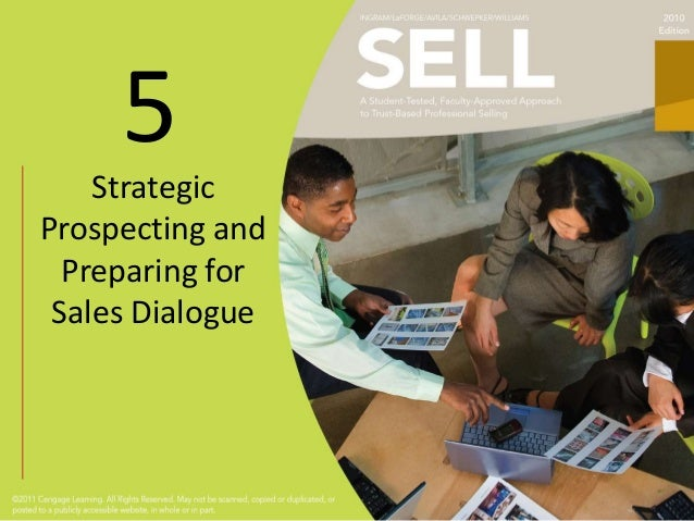 5    StrategicProspecting and  Preparing for Sales Dialogue