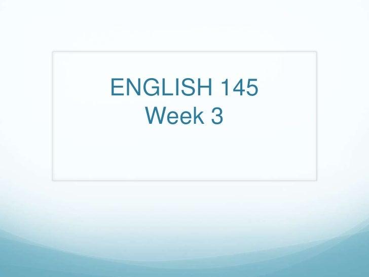 Week 3 engl 145