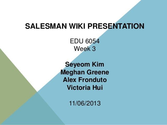 Week 3 presentation Salesman wiki final