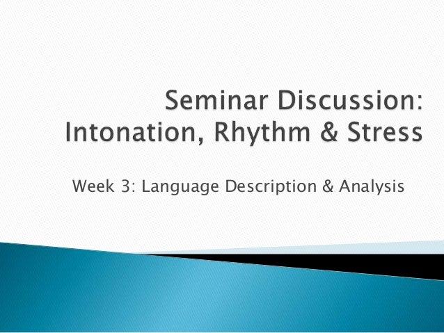 Week 3: Language Description & Analysis