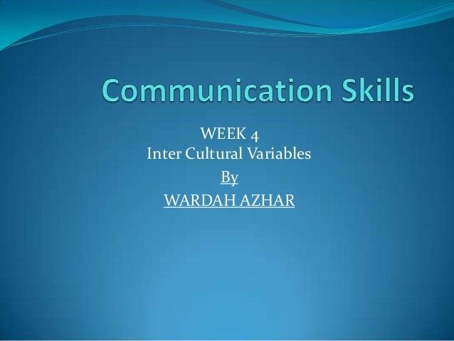 WEEK 4Inter Cultural VariablesByWARDAH AZHAR