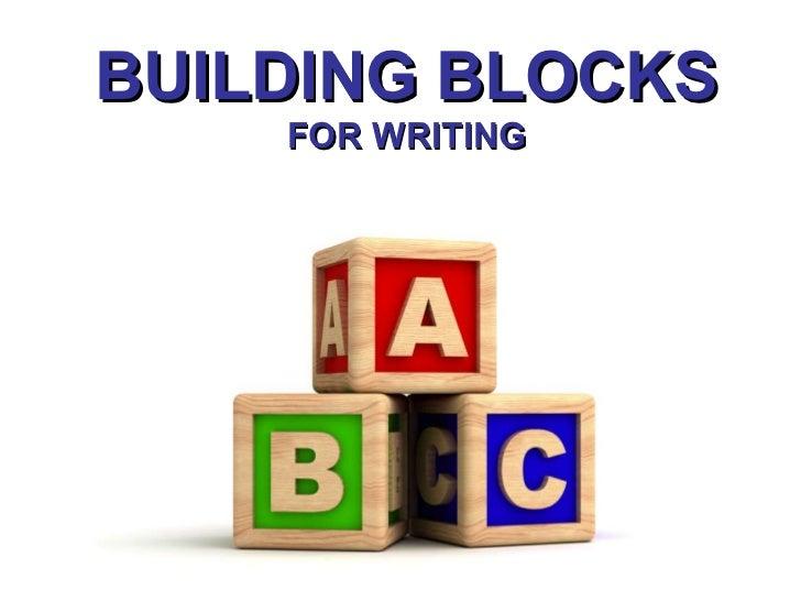 Paragraph Writing - Building Blocks