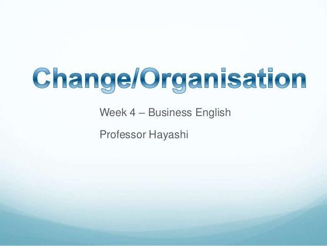 Week 4 – Business English Professor Hayashi