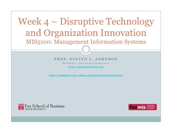 MIS5001 - Week 4 disruptive technology and organization innovation
