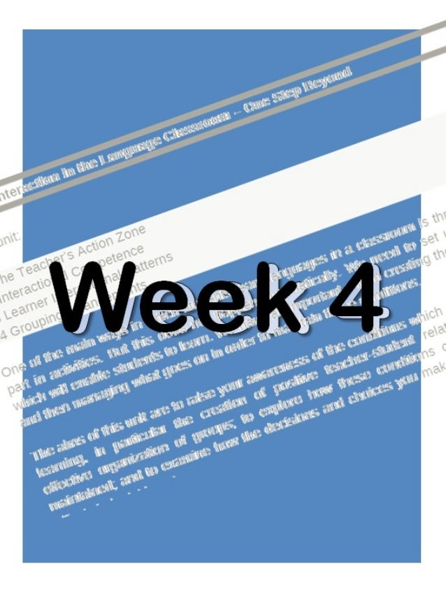 Unit 3-Interaction in the Language Classroom – One Step Beyond In this unit: 3.1 The Teacher's Action Zone 3.2 Interaction...