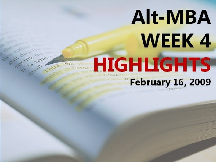 Week 4 Highlights of Alt-MBA