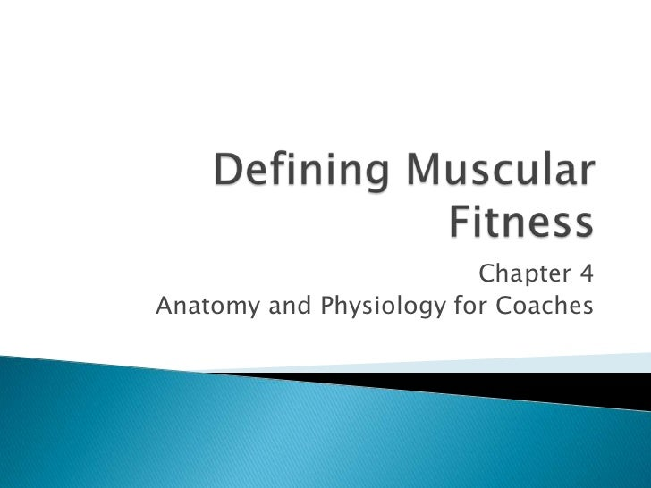 Week 4  defining muscular fitness