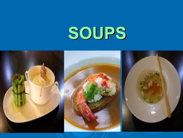 SOUPS .