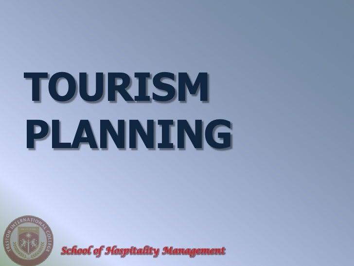 TOURISMPLANNING School of Hospitality Management