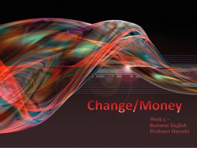 Week5 change-money