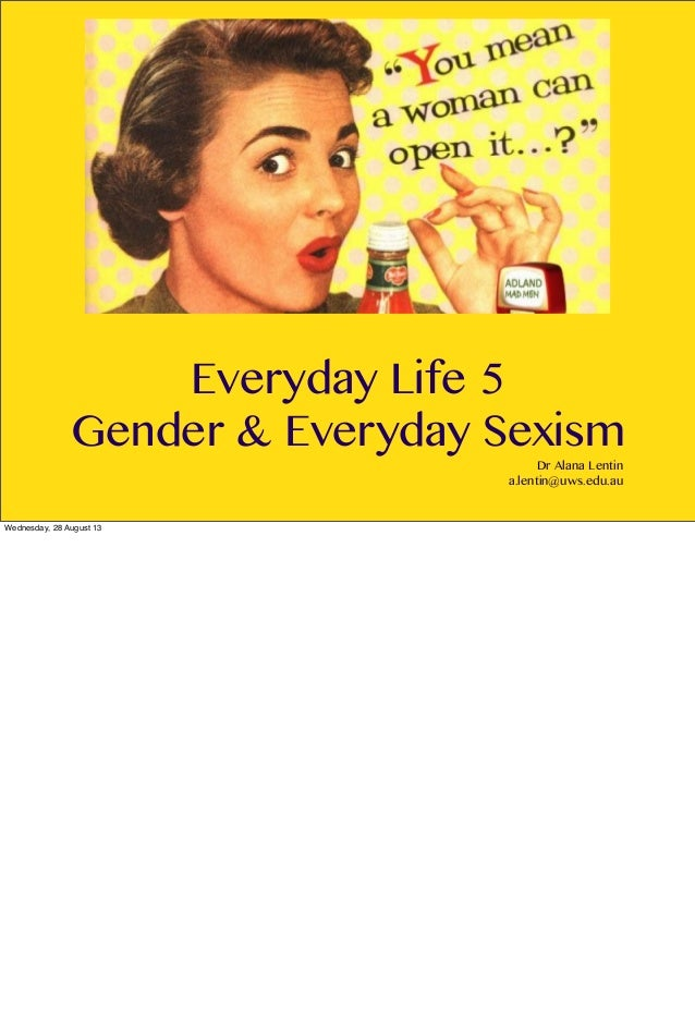 Gender and Everyday Sexism