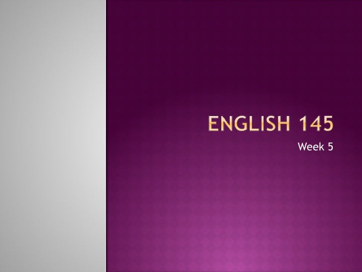 Week 5 engl. 145 sep 21 st and 23rd