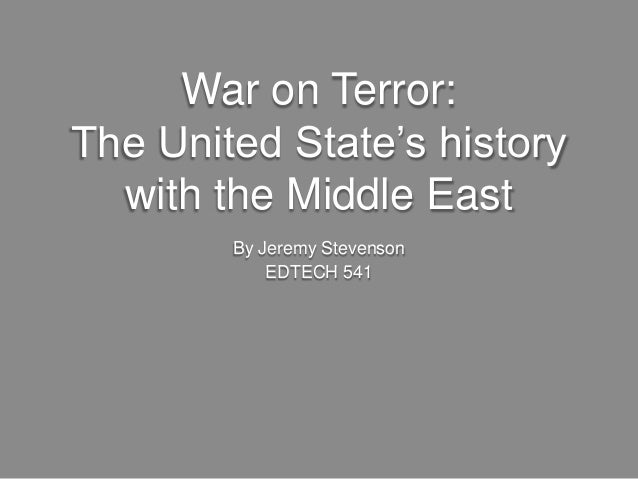 War on Terror: The United States' History in the Middle East