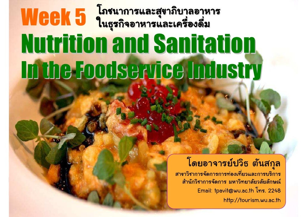 Week 5 Nutrition and Sanitation In the Foodservice Industry                        Email: tpavit@wu.ac.th . 2248          ...
