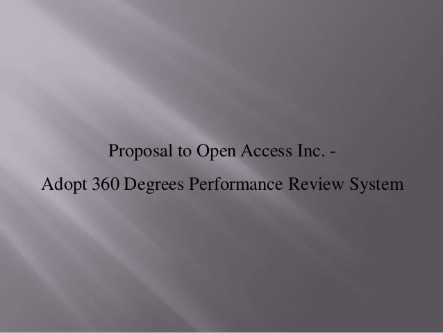 Proposal to Open Access Inc. Adopt 360 Degrees Performance Review System