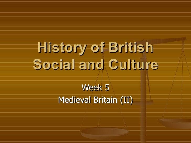 Week 5 The Medieval Britain