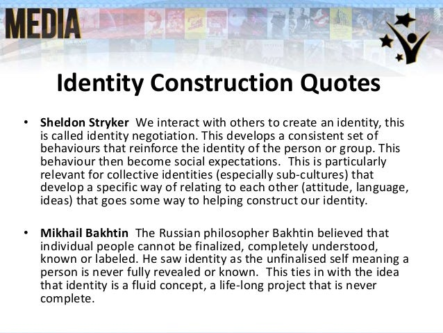 identity construction essay Constructing identity: race, class, gender, and construction of her racial identity runs congruent to her struggles as a woman and with her sexuality.