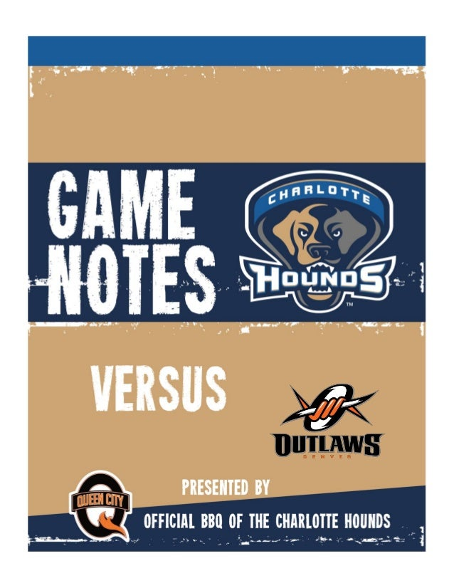 2014 Weekly Game Notes CURRENT LEAGUE STANDINGS Team Win Loss GB Denver Outlaws 5 0 - Rochester Rattlers 3 2 2 New York Li...