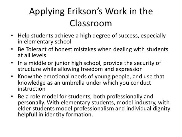 the application of erik eriksons theories essay